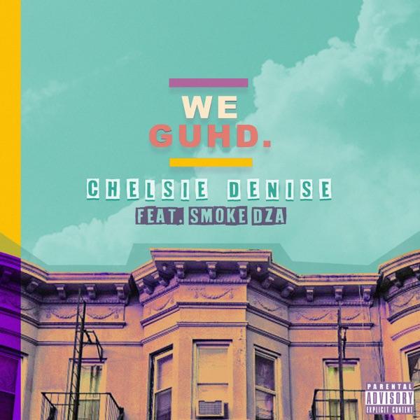 We Guhd (feat. Smoke DZA) - Single