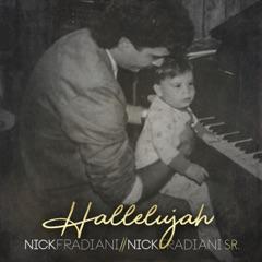 Hallelujah (feat. Nick Fradiani, Sr.)