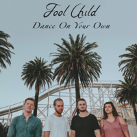Fool Child - Dance on Your Own artwork