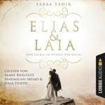 Eine Fackel im Dunkel der Nacht - Elias & Laia, Band 2 (Ungekürzt)