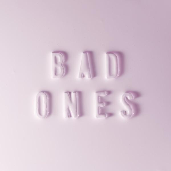 Bad Ones (feat. Tegan and Sara) - Single