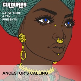Native Tribe & TAN - Ancestors Calling (Afro Mix)