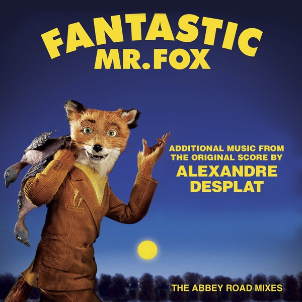 Fantastic Mr. Fox (Additional Music from the Original Score) [The Abbey Road Mixes]