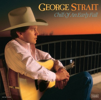 George Strait - Chill of an Early Fall Album Reviews