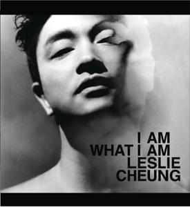 張國榮 - I Am What I Am