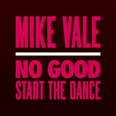 No Good (Start the Dance) [Club Mix]
