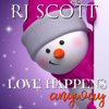 RJ Scott - Love Happens Anyway (Unabridged) grafismos