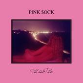 Pink $ock - Hey