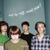We've Lost, What Now? - EP