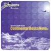 Montepulciano - Continental Bossa Nova artwork