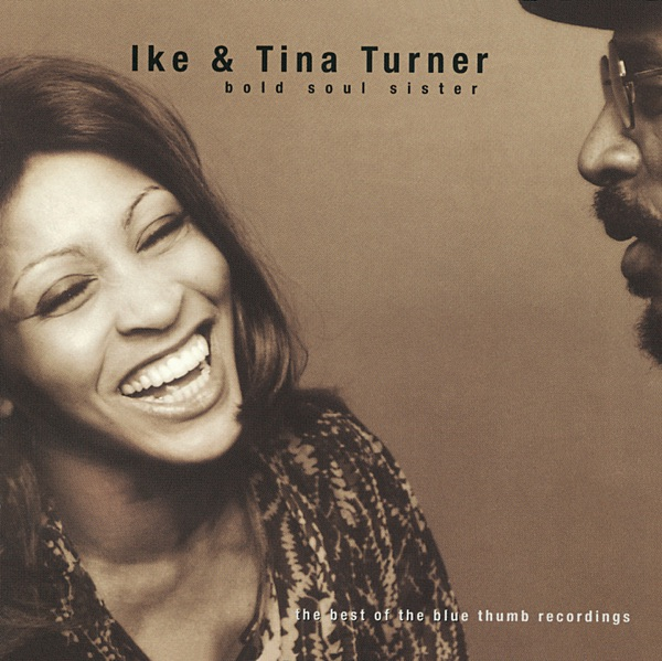 Bold Soul Sister - The Best of the Blue Thumb Recordings (with Tina Turner)