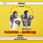 Pan Amsterdam & Open Mike Eagle - No Snare