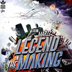 Marzz - Legend in the Making