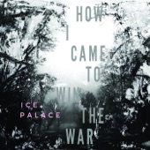 Ice Palace - Silence Is Clean