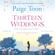 Paige Toon - Thirteen Weddings (Unabridged)