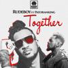 Together (feat. Patoranking) - Rudeboy