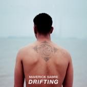 Maverick Sabre - Drifting