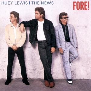 Huey Lewis & The News - Naturally