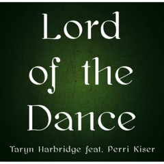 Lord of the Dance (feat. Perri Kiser)