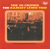 """Ramsey Lewis Trio - The """" In"""" Crowd"""