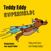 Teddy Eddy - Superheld! (Kinderlieder / Bewegungslieder)