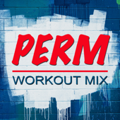 Perm (Extended Workout Mix)