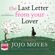 Jojo Moyes - Last Letter from Your Lover (Unabridged)