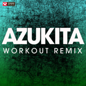 Azukita (Extended Workout Remix)