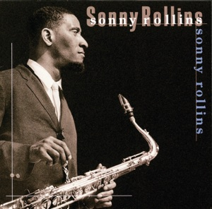 Jazz Showcase: Sonny Rollins
