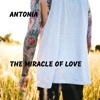 The Miracle of Love - Single, Antonia