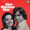 Chor Machaye Shor Original Motion Picture Soundtrack EP