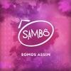 Somos Assim - Single, Sambô