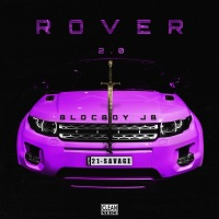 Rover 2.0 (feat. 21 Savage) - Single Mp3 Download