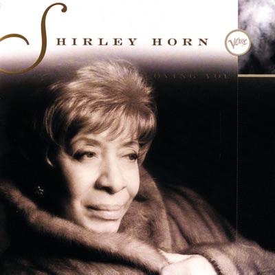 Loving You - Shirley Horn