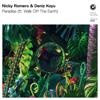 Paradise (feat. Walk Off the Earth) - Nicky Romero & Deniz Koyu