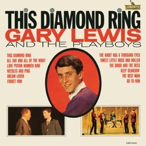 Gary Lewis & The Playboys - This Diamond Ring - Line Dance Music