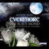 Alyson NoГ«l - Evermore. Der blaue Mond Grafik