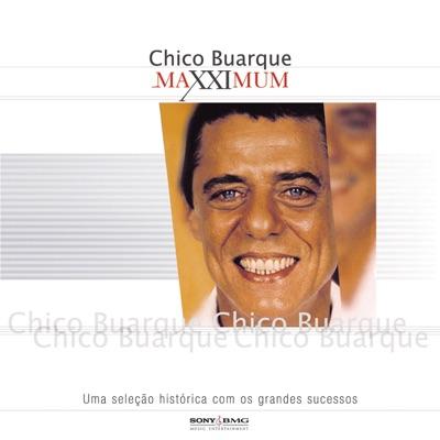 Maxximum - Chico Buarque - Chico Buarque