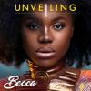 Unveiling - Becca