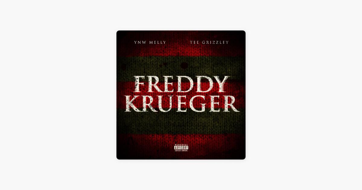 Freddy Krueger (feat  Tee Grizzley) - Single by YNW Melly