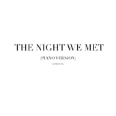 [Download] The Night We Met (Piano Version) MP3