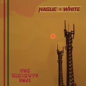Hague & White - Just Be True