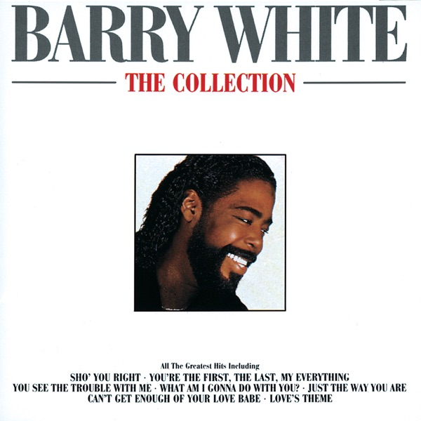 Barry White - You See The Trouble