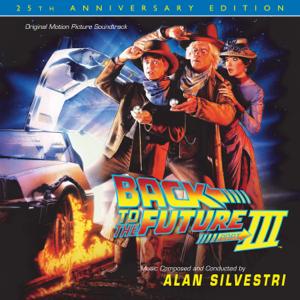 Alan Silvestri - Back to the Future, Pt III: 25th Anniversary Edition (Original Motion Picture Soundtrack)