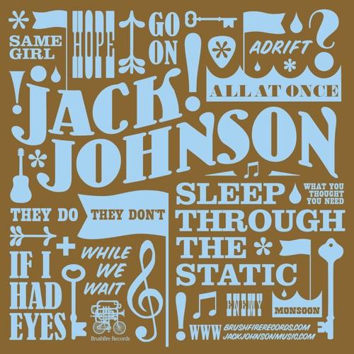 Jack Johnson - Sleep Through the Static: Remixed