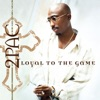 Loyal to the Game, 2Pac