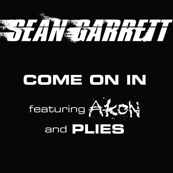 Come On In (Radio Edit) [feat. Akon & Plies] - Single