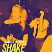 Salem Wolves - Shake