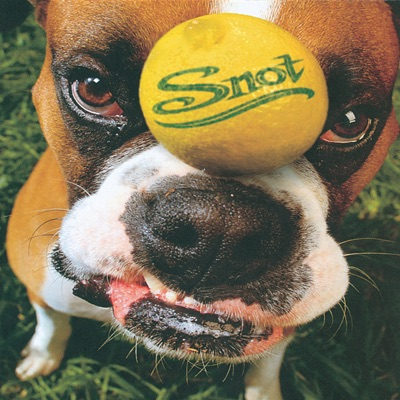 Get Some - Snot
