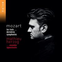 Mathieu Herzog & Ensemble Appassionato - Mozart: Les trois dernières symphonies artwork